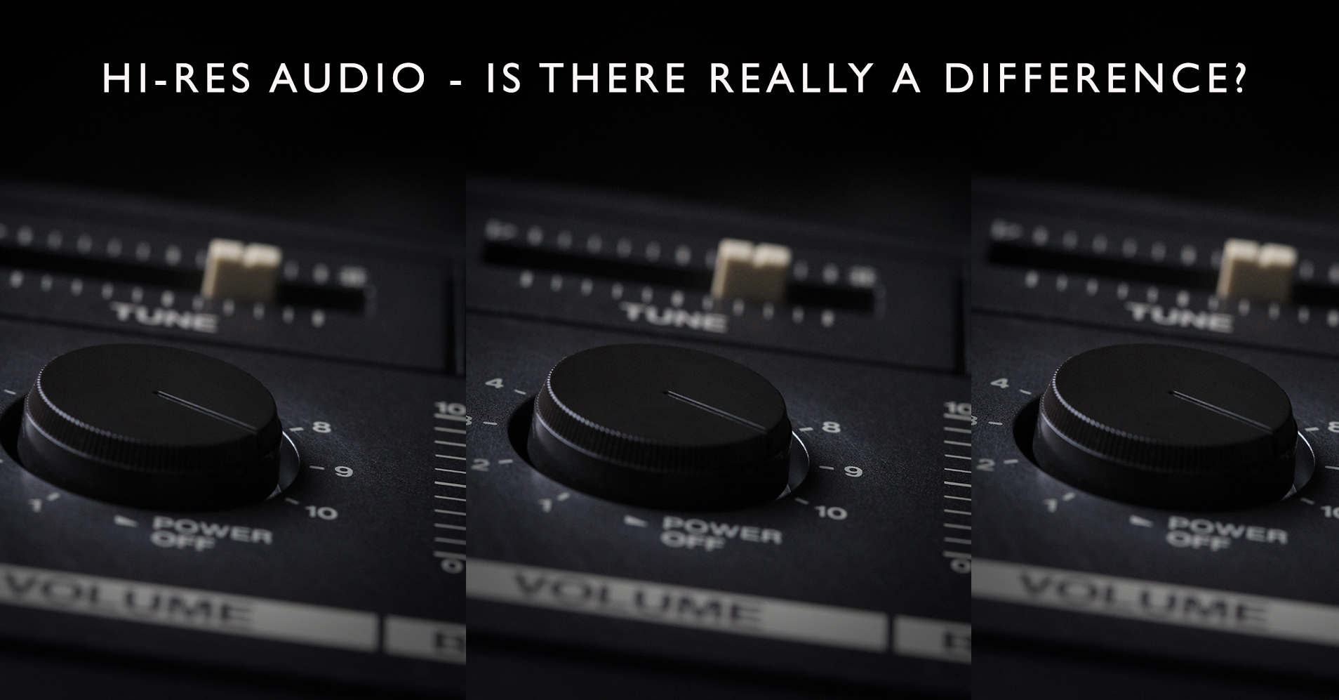 High-Resolution Audio - Is There Really A Difference?