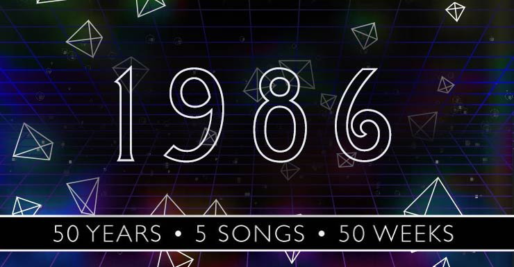 50 Years - 5 Songs - 50 Weeks: 1986