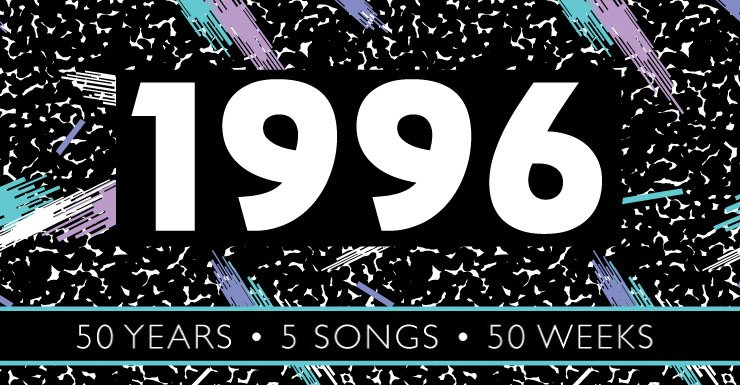 50 Years - 50 Songs - 50 Weeks: 1996