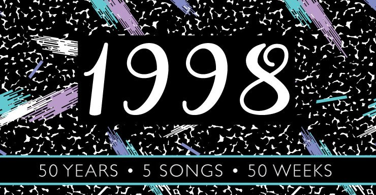 50 Years - 50 Songs - 50 Weeks: 1998