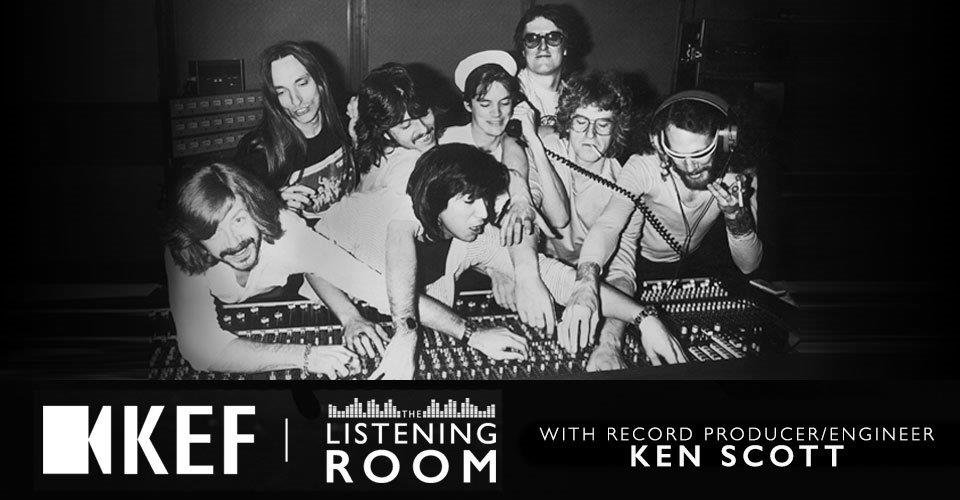 From Abbey Road to Ziggy Stardust: Legendary Producer Ken Scott Visits the Listening Room