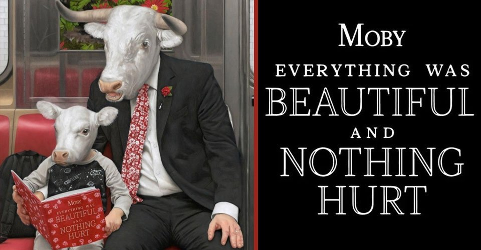 Front-to-Back Album Reviews: Moby - Everything Was Beautiful And Nothing Hurt