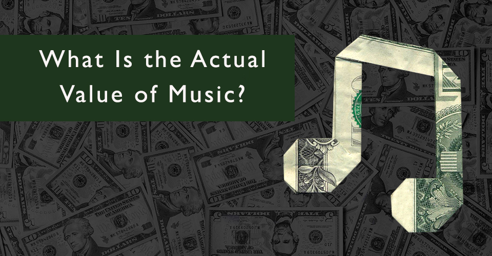 What Is Music Worth?