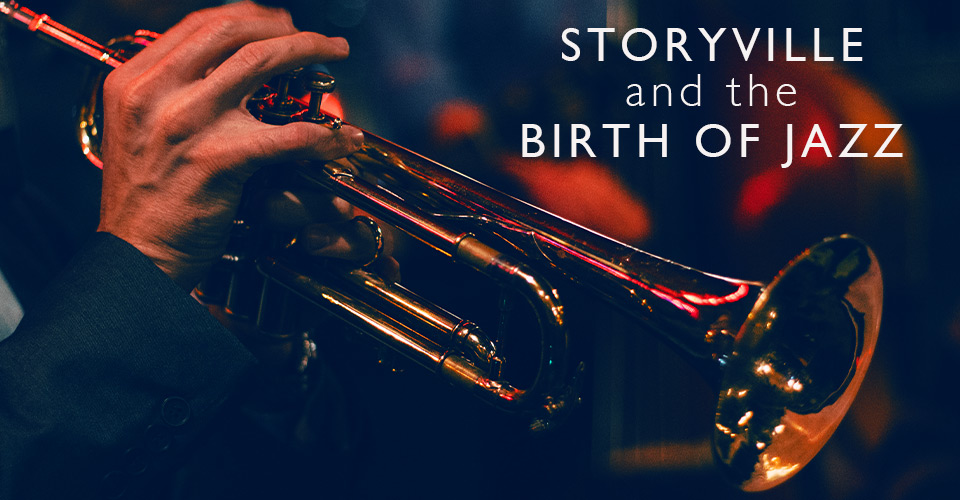 Storyville, New Orleans and the Birth of Jazz