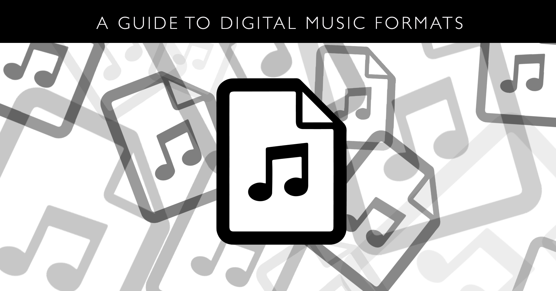 A Simple Guide to Digital Music File Formats