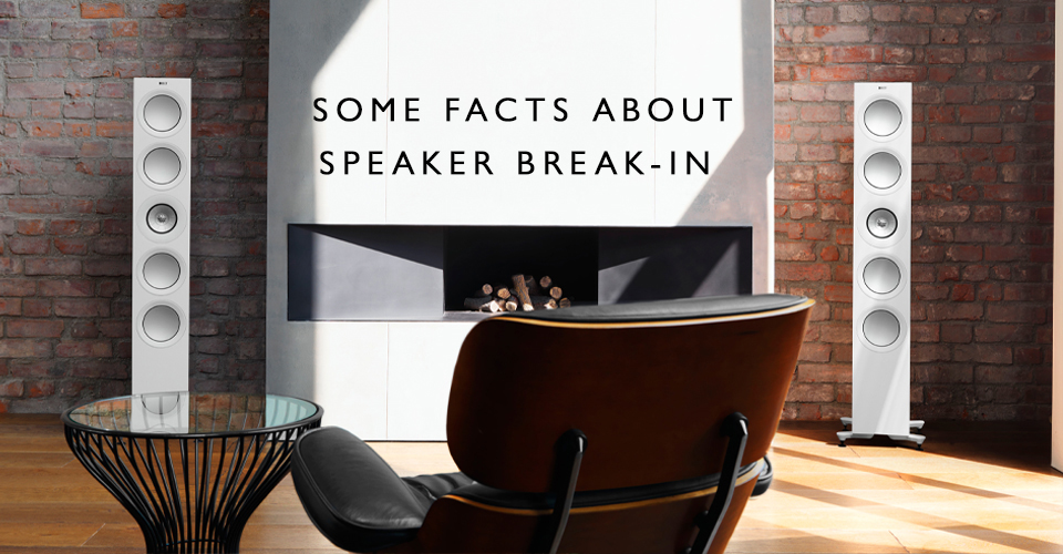 Some Facts About Speaker Break-In