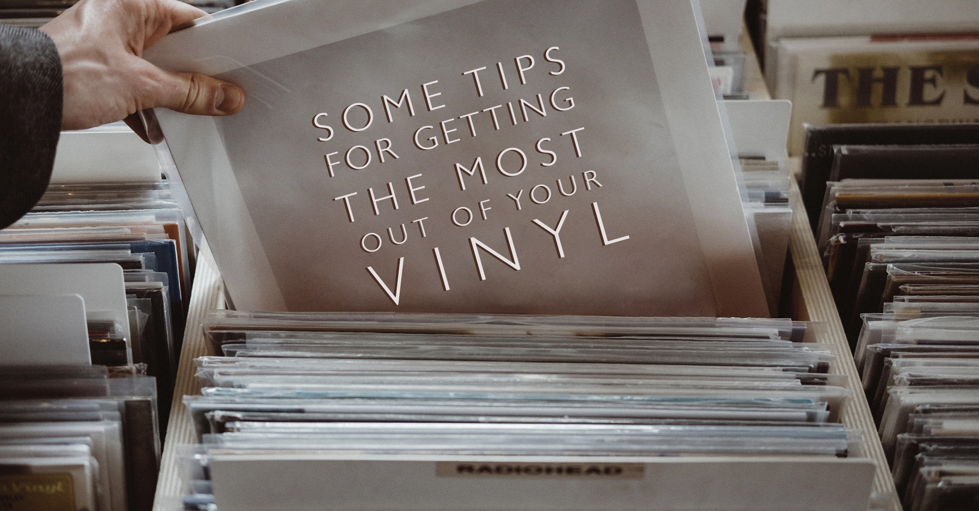 Some Simple Tips For Getting the Most Out of Your Vinyl